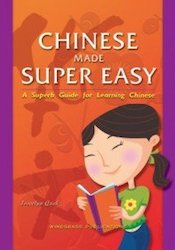Ebooks|Chinese Made Super Easy: A Superb Guide for Learning Chinese