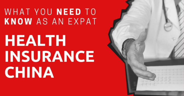 Health-Insurance-for-Expats-in-China-700x366